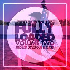 New Music: Fully Loaded Vol. 2 Mixtape by DJ Cos The Kid http://bayareacompass.blogspot.com/2013/10/new-music-fully-loaded-vol-2-mixtape-by.html @DjCosTheKid