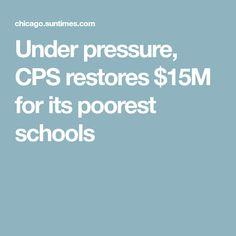 Under pressure, CPS restores $15M for its poorest schools