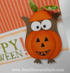 Owl Punch Costume Card=used my SMALL OVAL PUNCH to create the pumpkin and the pumpkin head piece, and the branch shape from the BIRD PUNCH, and then of course my OWL PUNCH