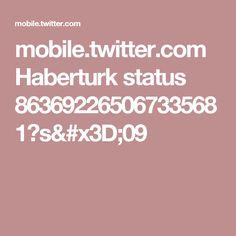 mobile.twitter.com Haberturk status 863692265067335681?s=09