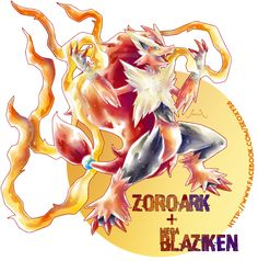 Zoroark X Mega Blaziken by on DeviantArt
