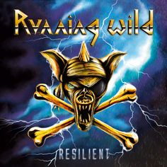 """RUNNING WILD release cover and tracklisting for the new album """"Resilient""""!"""