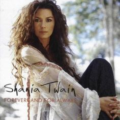 No. 79: Shania Twain, 'Forever and for Always' – Top 100 Country Love Songs