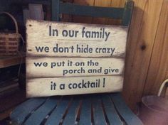Wood Pallet Projects Pallet wood sign In our Family Porch Sign by MakeItMary on Etsy - Perfect sign for the crazy members of the family Approx 18 x Ready for hanging