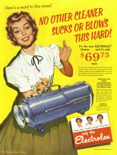 1955 Electrolux Vacuum Cleaner Ad Housewife by AdVintageCom 1950s Advertising, 1950s Ads, Old Advertisements, Retro Ads, Advertising Poster, Vintage Ads, Vintage Posters, 1950s Posters, Vintage Phones