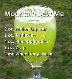 Mountains dew me cocktail: melon liqueur, triple sec, pineapple juice and Liquor Drinks, Cocktail Drinks, Alcoholic Drinks, Refreshing Drinks, Yummy Drinks, Alcohol Drink Recipes, Triple Sec, Mountain Dew, Mixed Drinks
