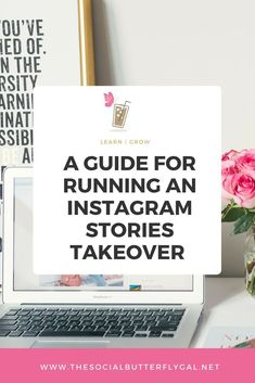 A Guide for Running An Instagram Stories Takeover - The Social Butterfly Gal