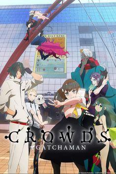 Crunchyroll - Gatchaman Crowds Full episodes streaming online for free