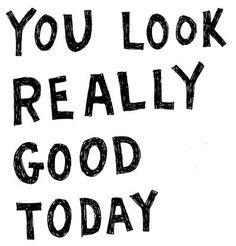 U look hot