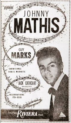 """Johnny Mathis is a classic among crooners and he performed at the Riviera in 1963. Here he performs """"People"""" http://sos.me/vnbBxf"""