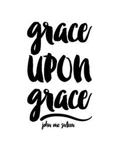 Grace upon grace – John 1:16   Seeds of Faith
