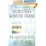 Plantation, by Dorthea Benton Frank