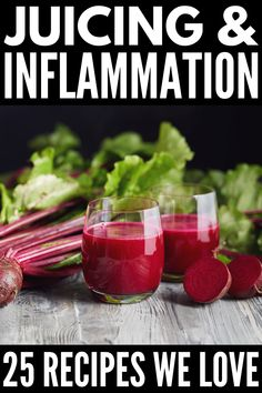 Anti-Inflammatory Juice Cleanse: 25 Juices to Reduce Inflammation