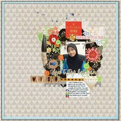 Layout by CTM Siti using {A Wish Comes True} Digital Scrapbook Kit by Pixelily Designs http://store.gingerscraps.net/Pixelily-Designs/ #digiscrap #digitalscrapbooking #pixelilydesigns #awishcomestrue