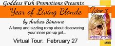 Like women's fiction? Like romantic comedy? Check out the Virtual Tour & ‪#‎Giveaway‬ for year of Living Blonde by Andrea Simonne and Enter to ‪#‎Win‬ a  $20 Amazon/B&N GC.....‪#‎GoddessFishPromos‬....‪#‎AndreaSimonne‬....
