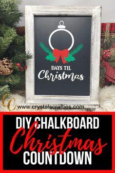 DIY Christmas Countdown Chalkboard