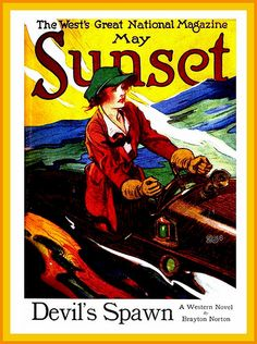 1921 May Cover Design Sunset Magazine 'The Heiress of the Lang Fleet' painted by Dan Sayre Groesbeck | Flickr - Photo Sharing!