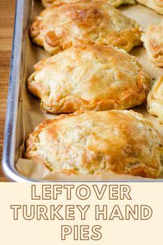 Leftover Turkey Hand Pies