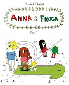 It's time for another round of fun and games―okay, practical jokes and pranks―with Bubu, Ron, Christopher, Anna, and Froga. In Anna and Froga: Fore!, Christopher has a crush on someone in his piano class, Bubu sets out to prove himself an ace golfer, and Ron has a close encounter with a lifeguard.