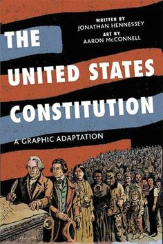 The United States Constitution: A Graphic Adaptation. Although this is shelved in the teen department, this book is great for anyone who not only needs to read the Constitution, but needs to understand it. Great for middle school through adults.