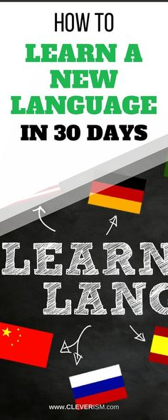How to Learn a New Language in 30 Days. The ability to talk in more than one language is a talent most of us aspire to have. But learning a new language isn't a skill you can acquire overnight. Language Study, First Language, Learn A New Language, Sign Language, Learn German, Learn French, Learn English, Motivation, Ways Of Learning