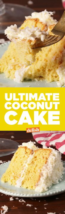 This Ultimate Coconut Cake is like vanilla cake on steroids. Get the recipe from Delish.com.