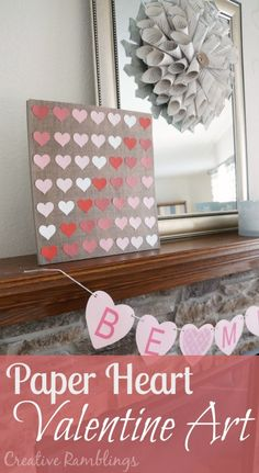Paper heart valentine heart and mantle
