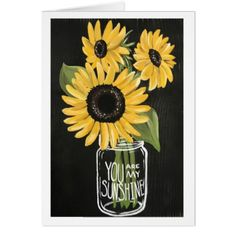 You are my Sunshine Greeting Card - flowers floral flower design unique style
