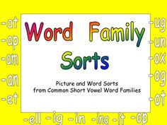This file will give your students extra practice reading and sorting words from 16 common short vowel word families.     Students will cut out pictures and words from two common short vowel word families. They will sort the pictures and words into the correct word family. They will also read the words to match the word to the correct picture.     Word families include the following:   -at, -op, -an, -it, -ap, -ot, -am,   -ox, -ig, -un, -in, -og, -ing, -et,   -ug, and -ell.