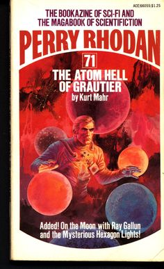 Space Force Major PERRY RHODAN 71 The Atom Hell of Grautier Science Fiction Space Opera Ace Books ATLAN M13 cluster