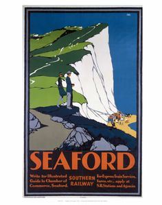 'Seaford', SR poster, 1930. Southern Railway poster. Artwork by Leslie Carr. Prices start at £1.50 from www.vintagerailposters.co.uk jul16