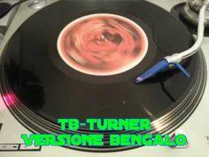 Disco Rave Anni 90 - Tb Turner versione Bengalo - importazione tedesca d...
