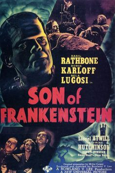 Son Of Frankenstein (1939)  Boris Karloff, Basil Rathbone, Bela Lugosi. While not the best of the original series, the movie was given an almost surreal look via its art design by Jack Otterson and set work by Russell A. Gausman, harkening back to the German expressionism of the 1920s.