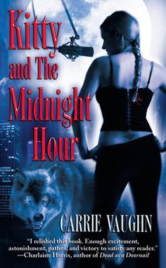 Kitty and the Midnight Hour (Kitty Norville, #1) - Carrie Vaughn