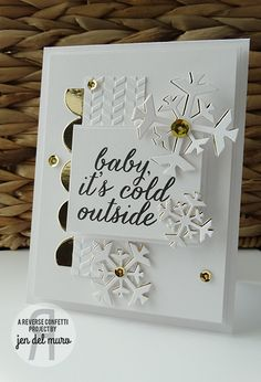 Card by Jen del Muro. Reverse Confetti stamp set: Seasonal Sentiment. Confetti Cuts: Let It Snow and Double Edge Scallop Border. Snowflakes. Christmas card.