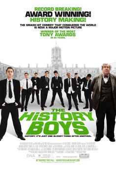 The History Boys , starring Richard Griffiths, Frances de la Tour, Clive Merrison, Samuel Anderson. An unruly class of gifted and charming teenage boys are taught by two eccentric and innovative teachers, as their headmaster pushes for them all to get accepted into Oxford or Cambridge. #Comedy #Drama