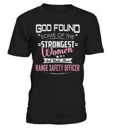 Range Safety Officer - Strongest Women