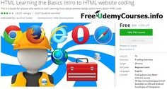 [#Udemy 100% Off] #HTML Learning the Basics Intro to HTML website coding   About This Course  Published 5/2015English  Course Description  Every Website on the Internet is coded is in a language called HTML code. HTML is the skeleton that web pages are bu