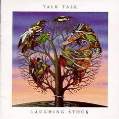 Laughing Stock - Talk Talk