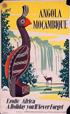Angola & Mozambique tourism poster from Portugal. Date: 1958 Artist: Mario Costa. I have to find a place to buy a print of this. A4 Poster, Retro Poster, Pub Vintage, Tourism Poster, Travel Ads, Vintage Travel Posters, Cool Posters, Illustrations And Posters, Africa Travel
