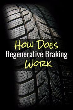 How Does Work Regenerative Braking