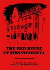 The Red House at Münstereifel (Swan River Press, chapbook), with cover art by William Bond.