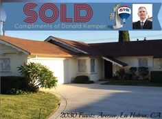 Donald Kemper Realtor - RE/MAX CORNERSTONE CaBRE#  (714)337-4055 homes@donaldkemper.com http://www.donaldkemper.com