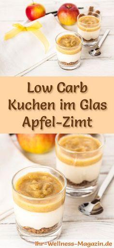 Rezept: Low Carb Apfel-Zimt-Kuchen im Glas - ein kalorienreduziertes Low Carb Kuchen-Dessert im Glas - ohne Getreidemehl und ohne Zusatz von Zucker zubereitet ...