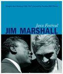 Jazz Festival: Jim Marshall