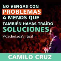 No vengas con problemas a menos que también hayas traído SOLUCIONES #soluciones #CachetadaVirtual