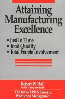 Attaining Manufacturing Excellence by Hall. $0.01. Series - Dow Jones-Irwin/APICS Series in Production Management. 290 pages. Publication: December 1, 1986. Publisher: McGraw-Hill; 1 edition (December 1, 1986). Suggests new ways to improve production operations, discusses statistical quality control, automation, and marketing, and tells how to make reforms last. Show more Show less