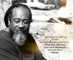 When you can bear your own emptiness. Mooji Quotes, Positive Quotes, Life Quotes, Qoutes, Great Quotes, Inspirational Quotes, Deep Quotes, Dear Self, Spiritual Wisdom