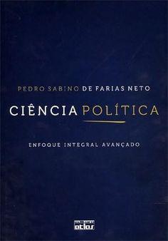 Ciência Política: Enfoque Integral Avançado