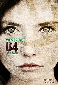 Amazon.fr - U4 Koridwen - Yves Grevet - Livres